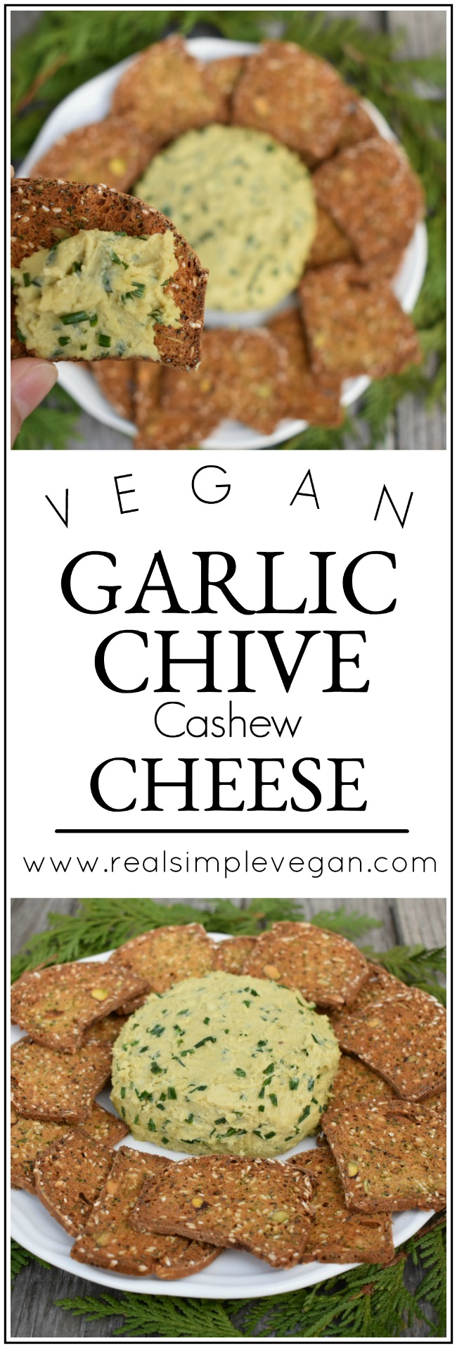 Garlic Chive Cashew Cheese | Real. Simple. Vegan.