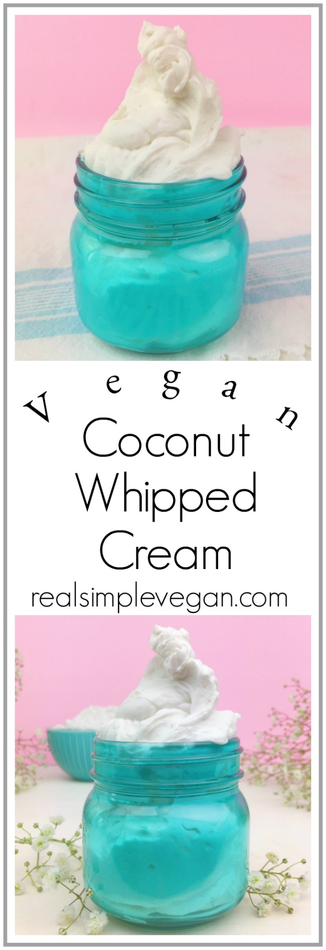 Vegan Coconut Whipped Cream | Real. Simple. Vegan.