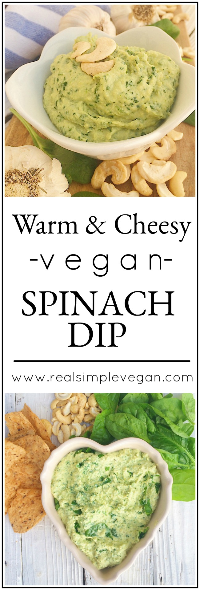 Vegan Spinach Dip | Real. Simple. Vegan.