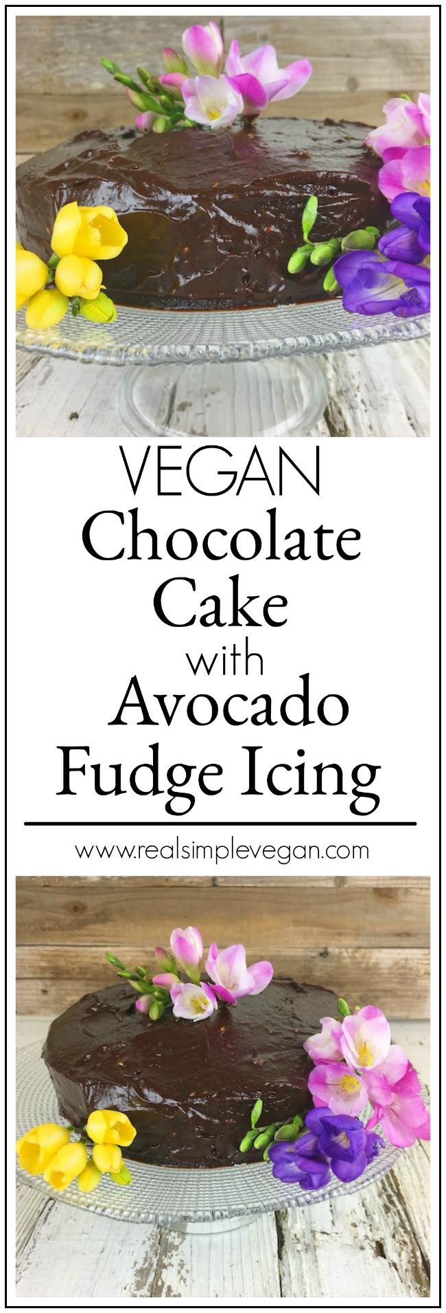 Avocado Chocolate Fudge Cake| Real. Simple. Vegan.